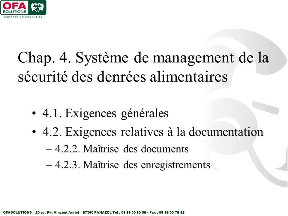Chap. 4. Système de management de la sécurité des denrées alimentaires