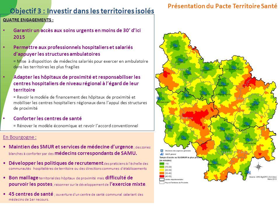 Objectif 3 : Investir dans les territoires isolés