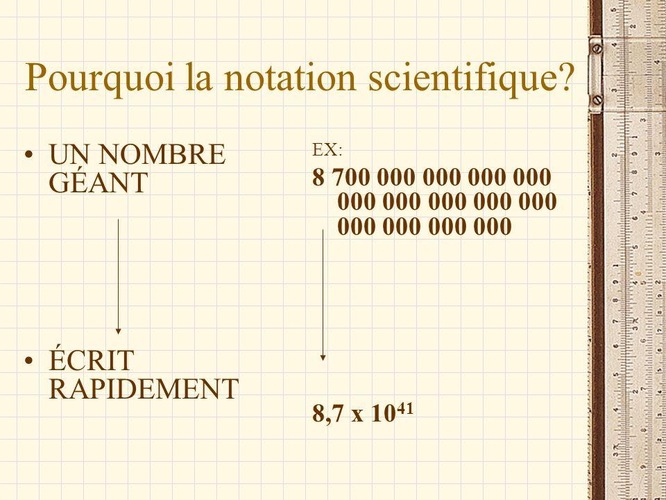 Pourquoi la notation scientifique
