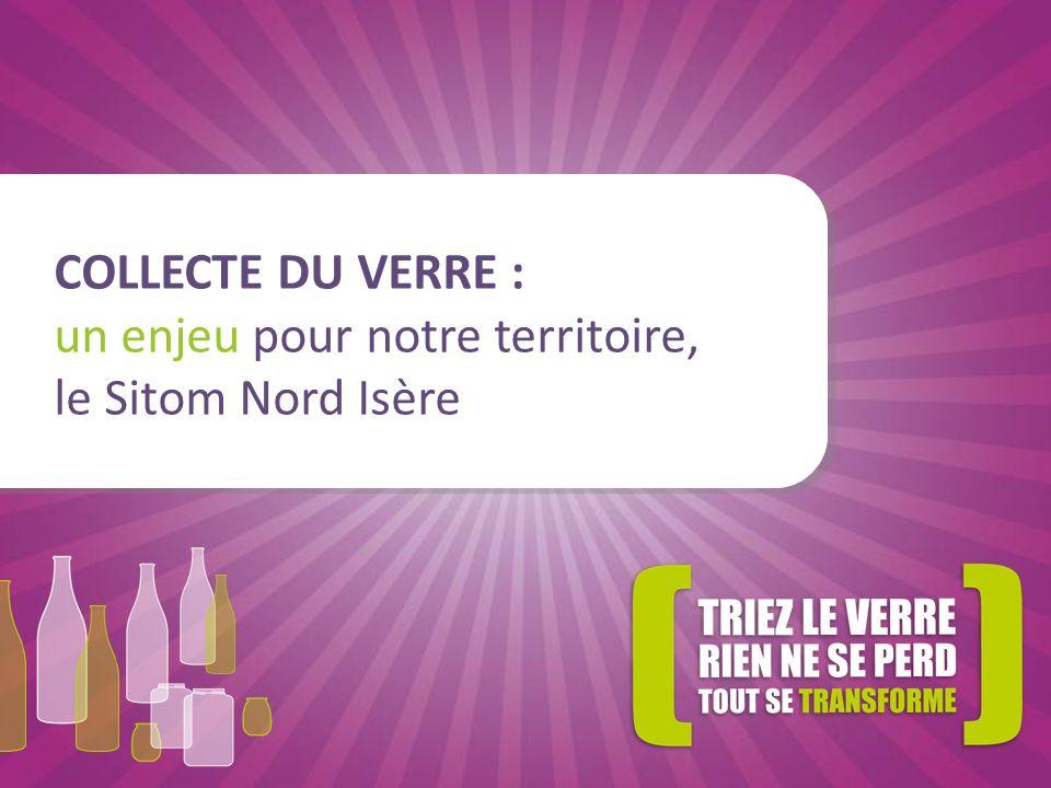 COLLECTE DU VERRE : un enjeu pour notre territoire, le Sitom Nord Isère