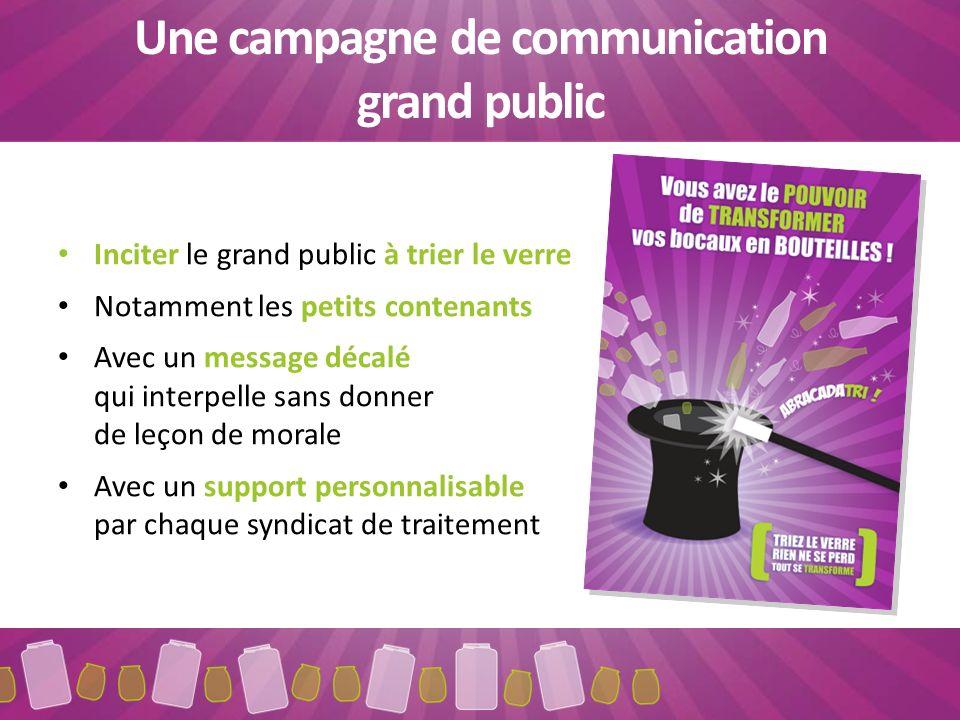 Une campagne de communication grand public