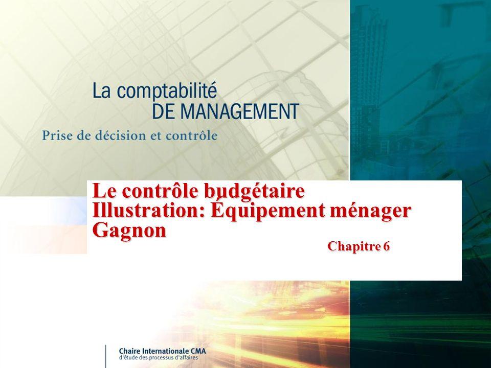 Le contrôle budgétaire Illustration: Équipement ménager Gagnon