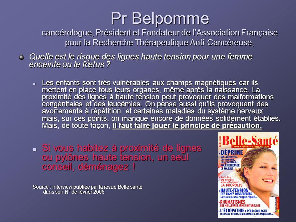 Pr Belpomme cancérologue, Président et Fondateur de l'Association Française pour la Recherche Thérapeutique Anti-Cancéreuse,