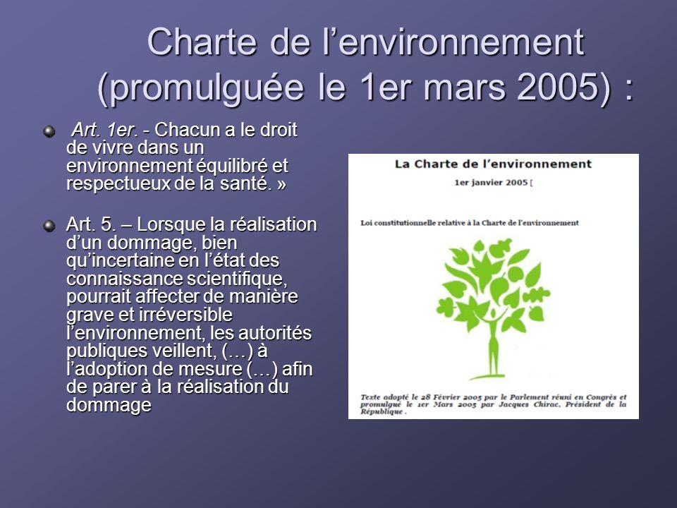 Charte de l'environnement (promulguée le 1er mars 2005) :