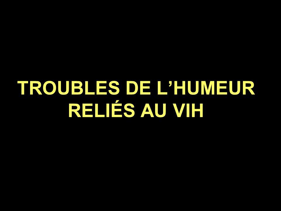 TROUBLES DE L'HUMEUR RELIÉS AU VIH