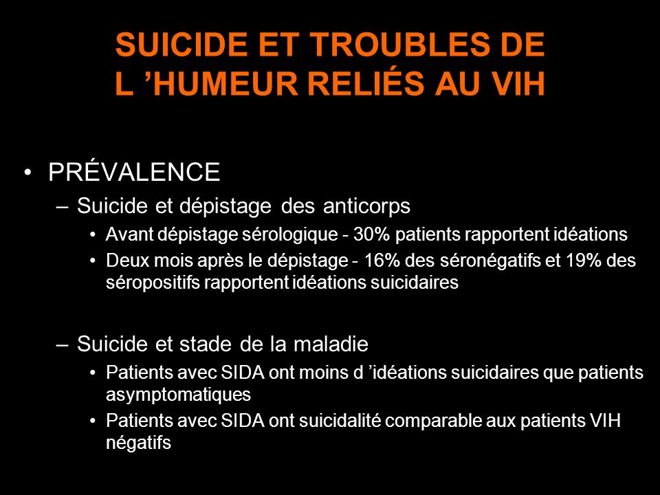 SUICIDE ET TROUBLES DE L 'HUMEUR RELIÉS AU VIH