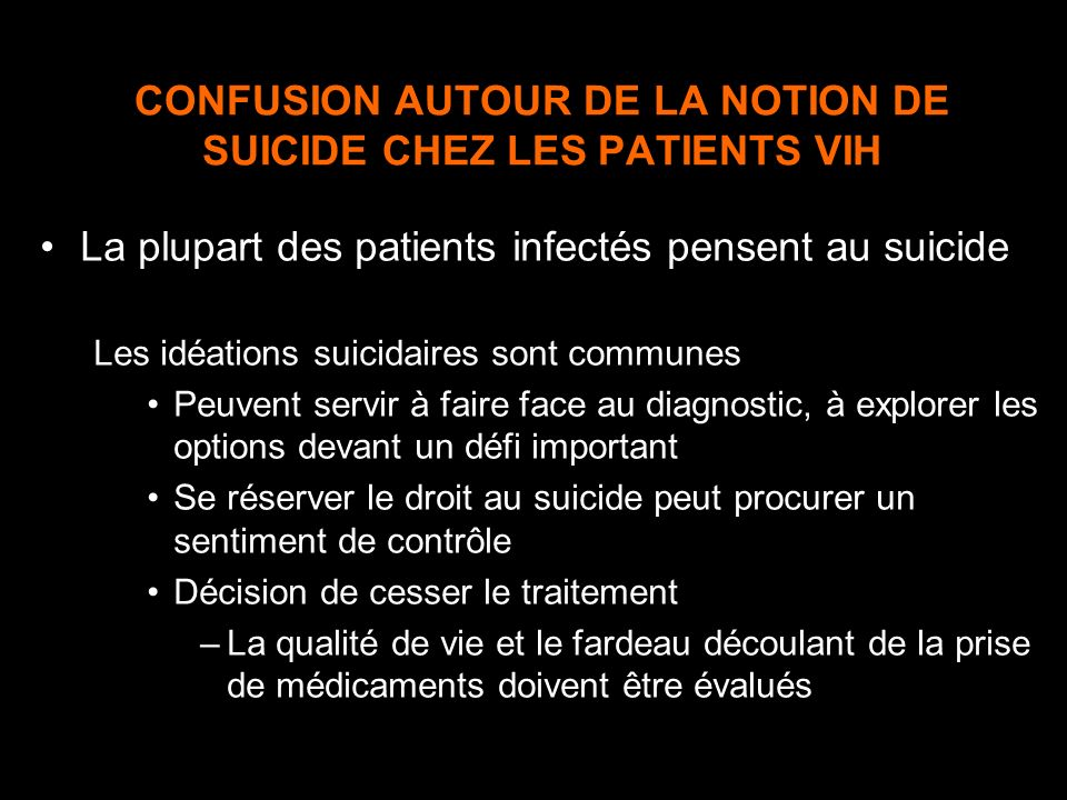 CONFUSION AUTOUR DE LA NOTION DE SUICIDE CHEZ LES PATIENTS VIH