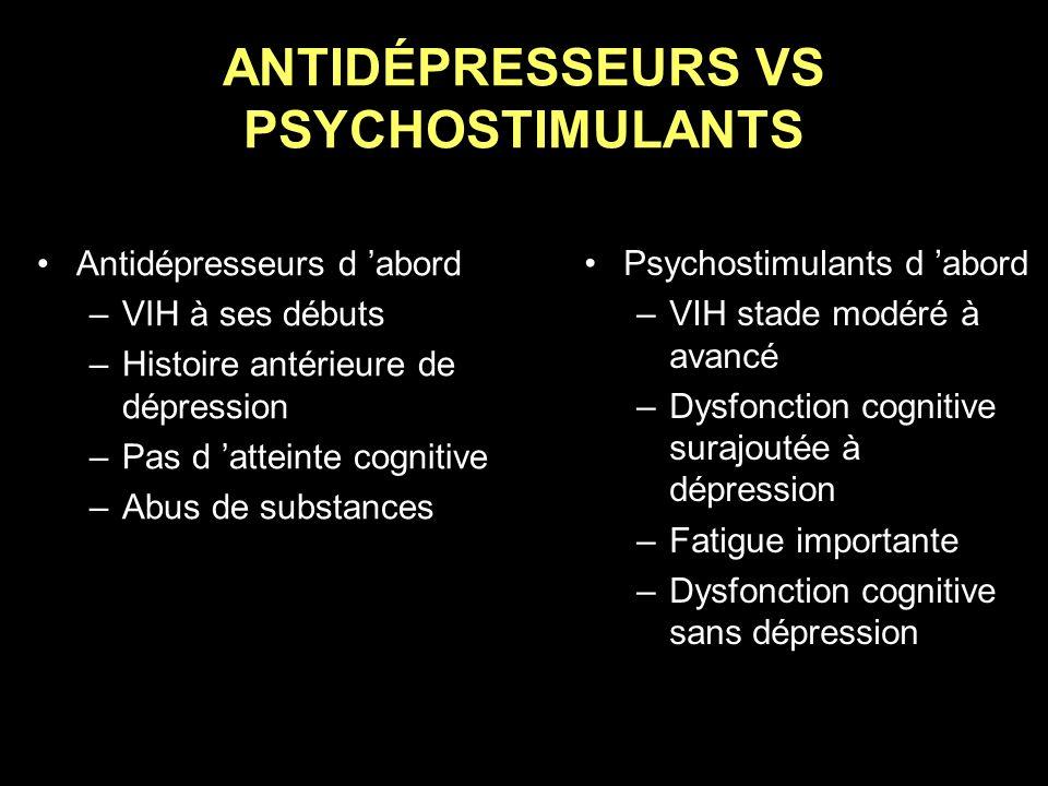 ANTIDÉPRESSEURS VS PSYCHOSTIMULANTS