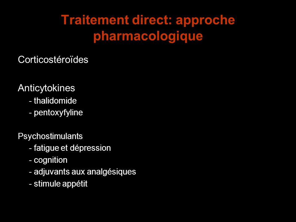 Traitement direct: approche pharmacologique