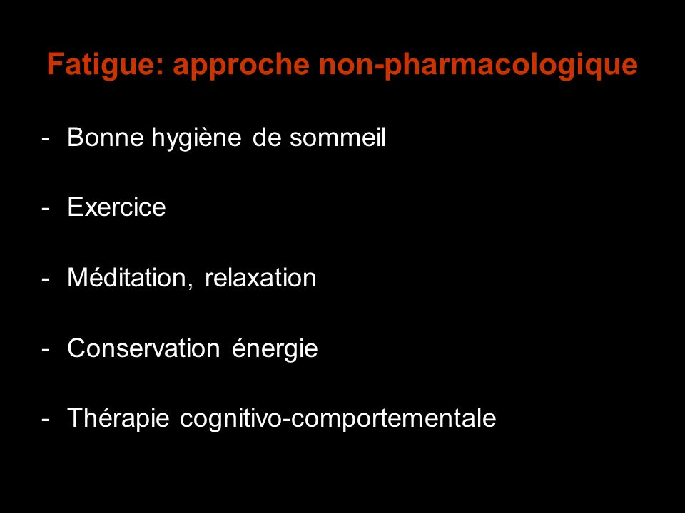 Fatigue: approche non-pharmacologique