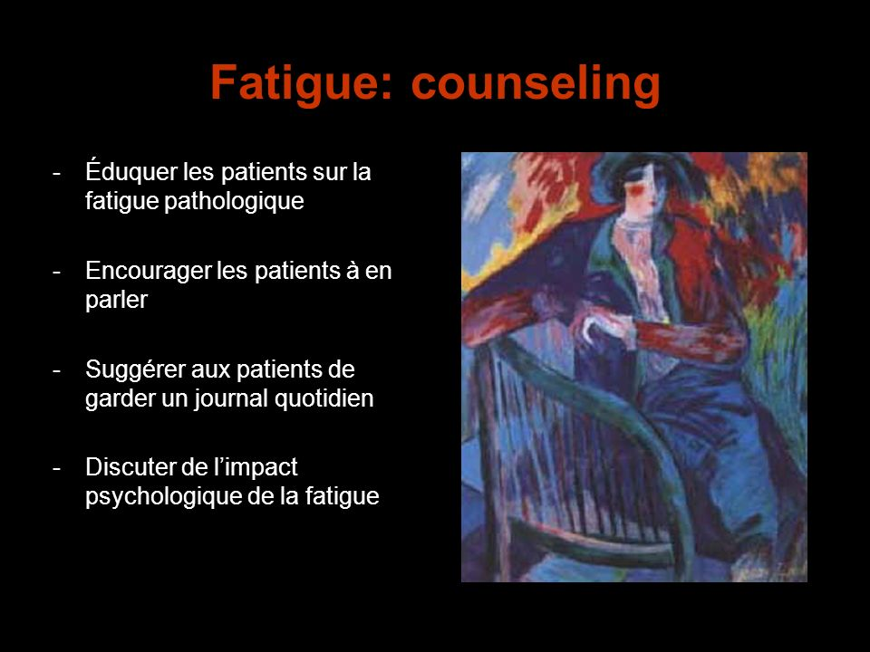 Fatigue: counseling Éduquer les patients sur la fatigue pathologique