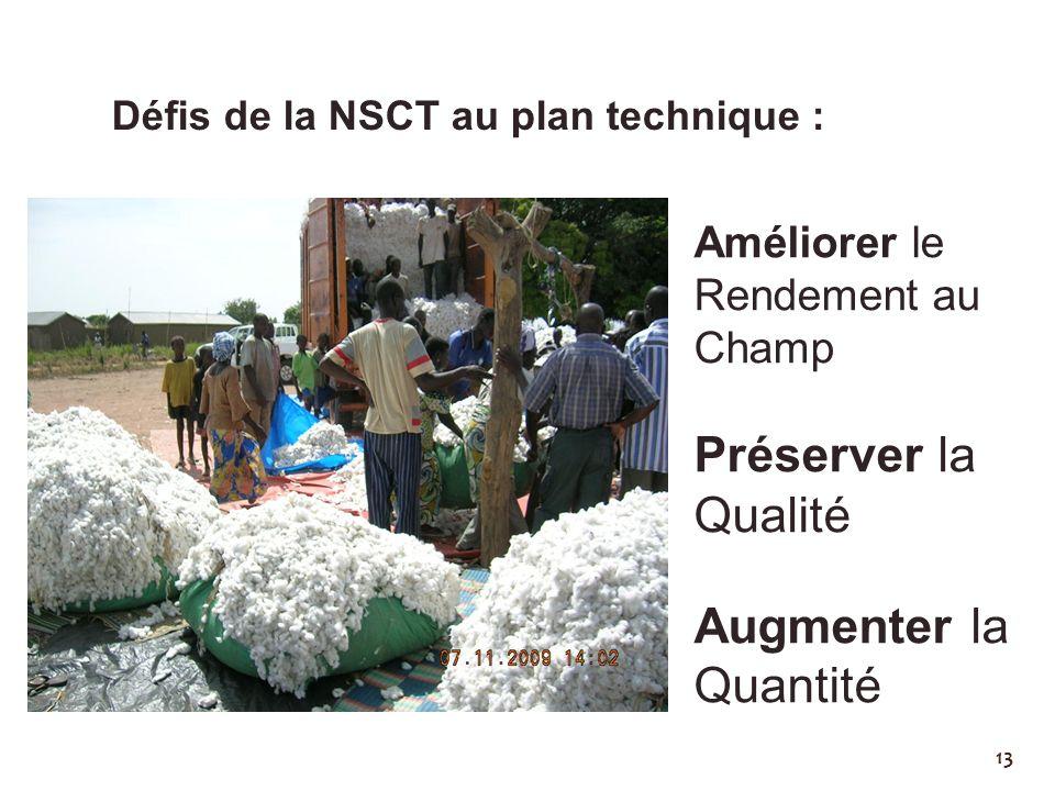 Défis de la NSCT au plan technique :