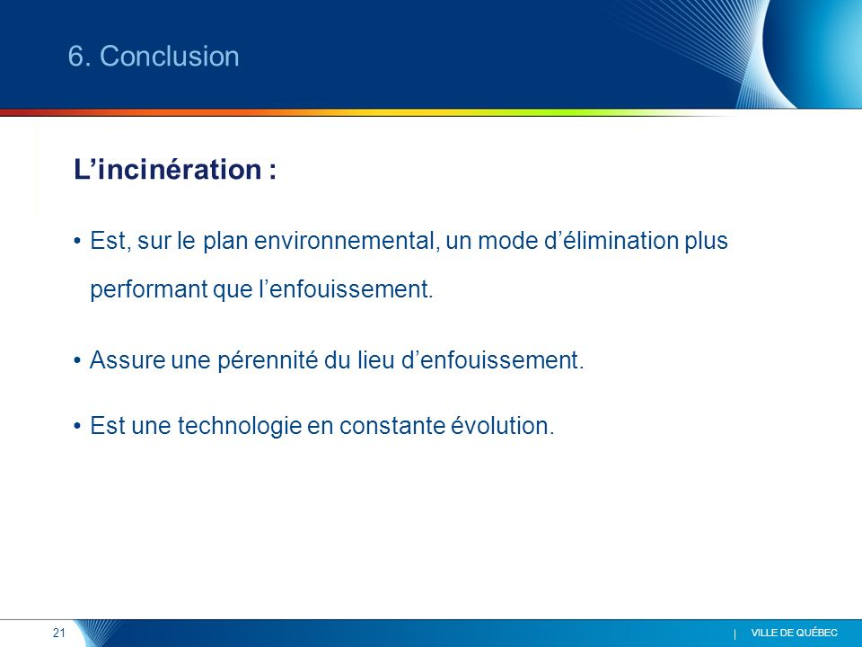6. Conclusion L'incinération :