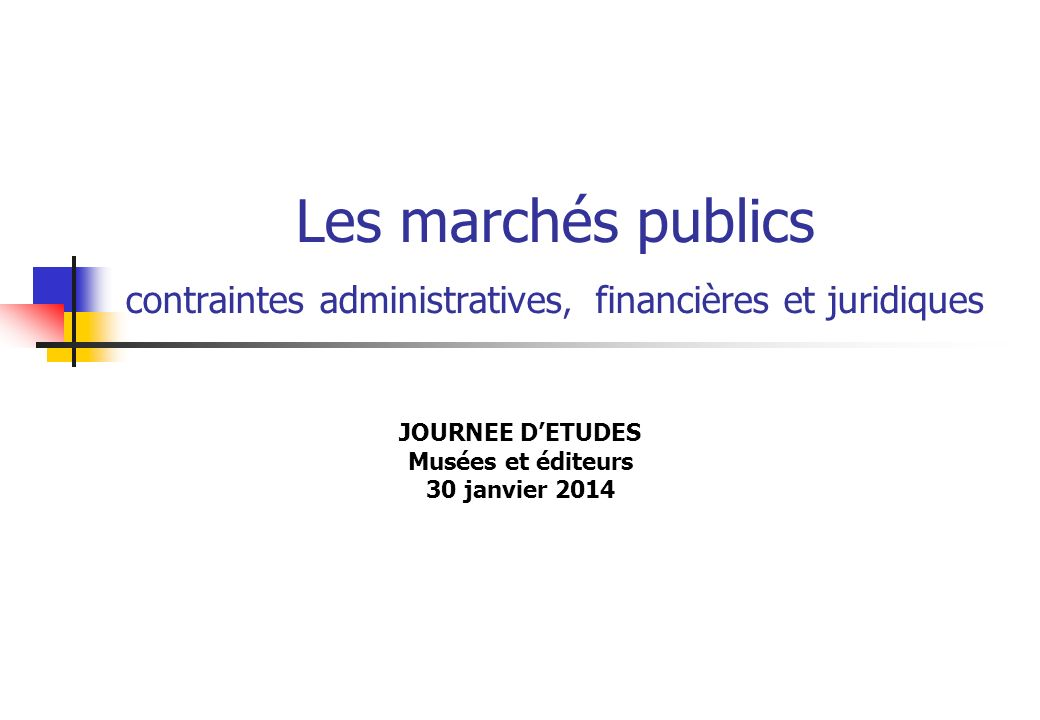 JOURNEE D'ETUDES Musées et éditeurs 30 janvier 2014