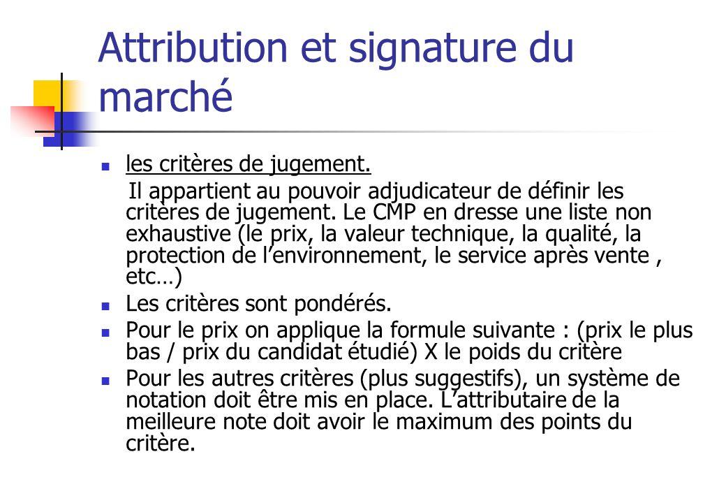 Attribution et signature du marché