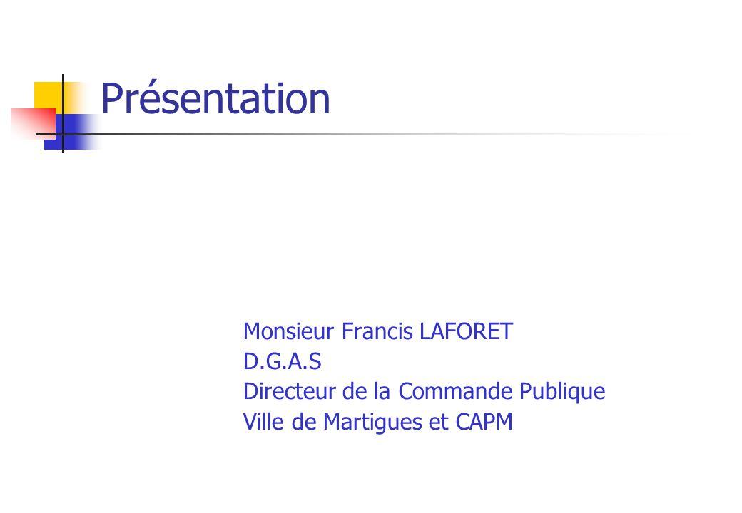 Présentation Monsieur Francis LAFORET D.G.A.S
