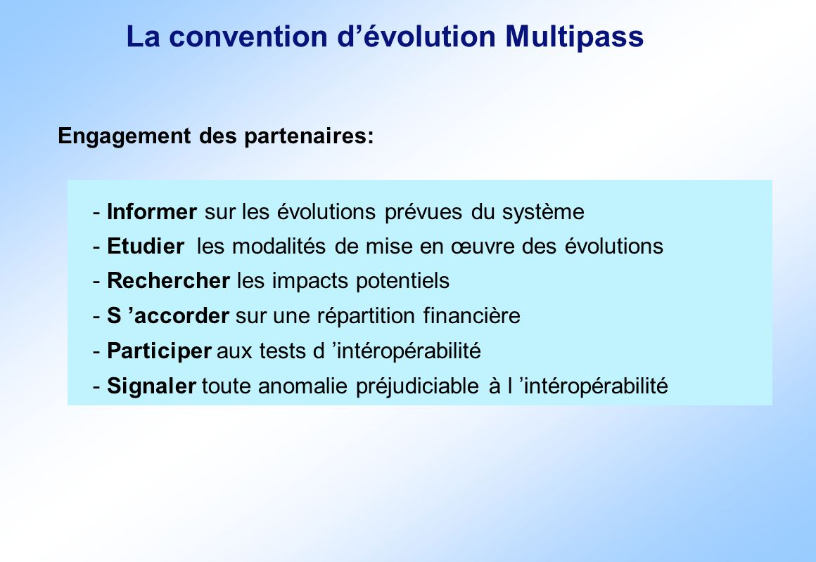 La convention d'évolution Multipass