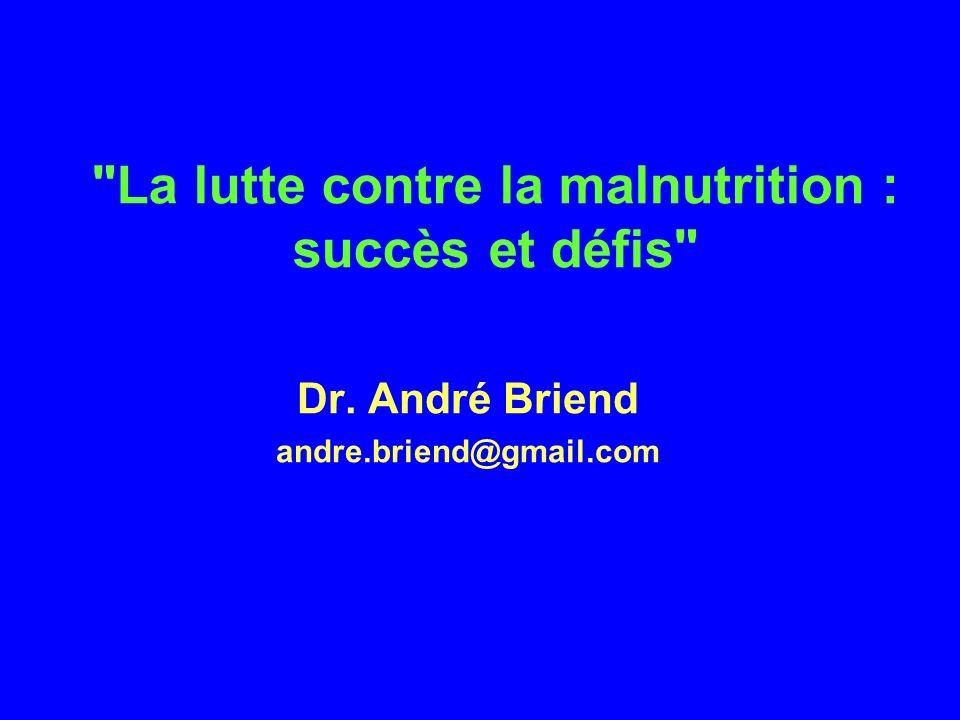 La lutte contre la malnutrition : succès et défis