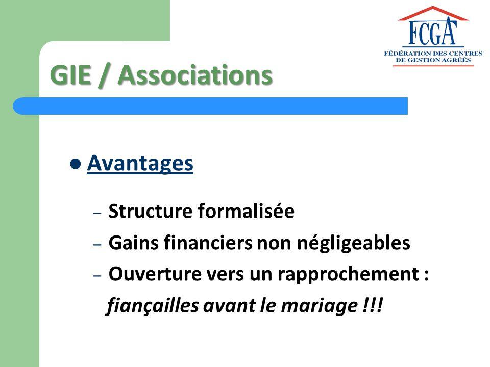 GIE / Associations Avantages Structure formalisée