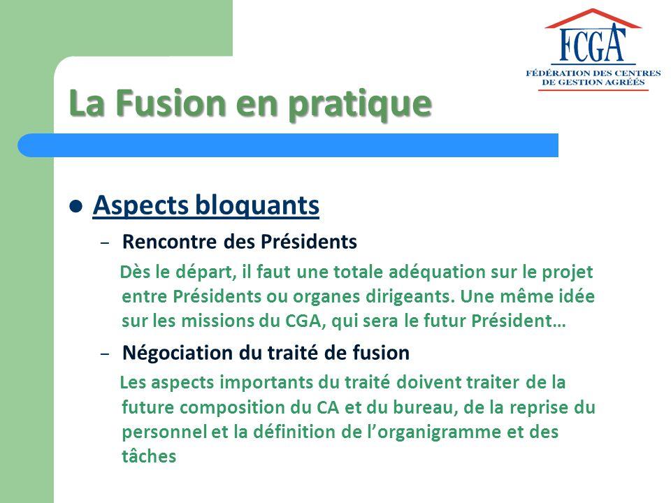 La Fusion en pratique Aspects bloquants Rencontre des Présidents