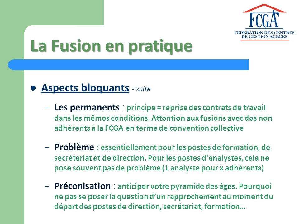 La Fusion en pratique Aspects bloquants - suite