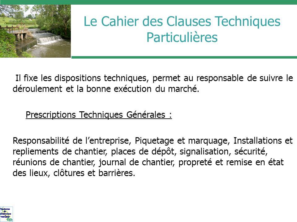 Le Cahier des Clauses Techniques Particulières