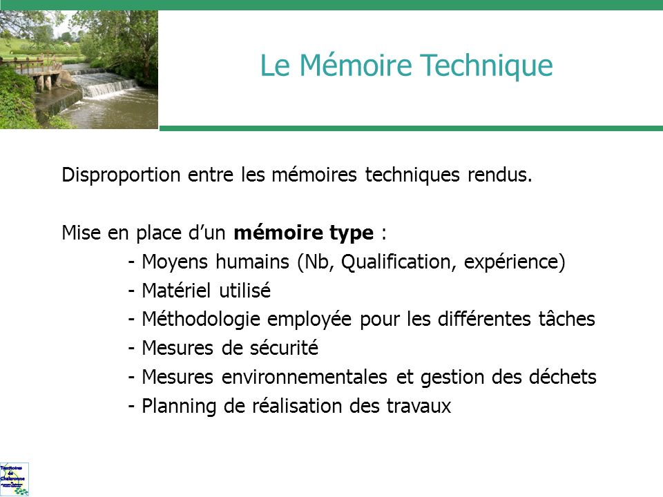 Le Mémoire Technique Disproportion entre les mémoires techniques rendus. Mise en place d'un mémoire type :