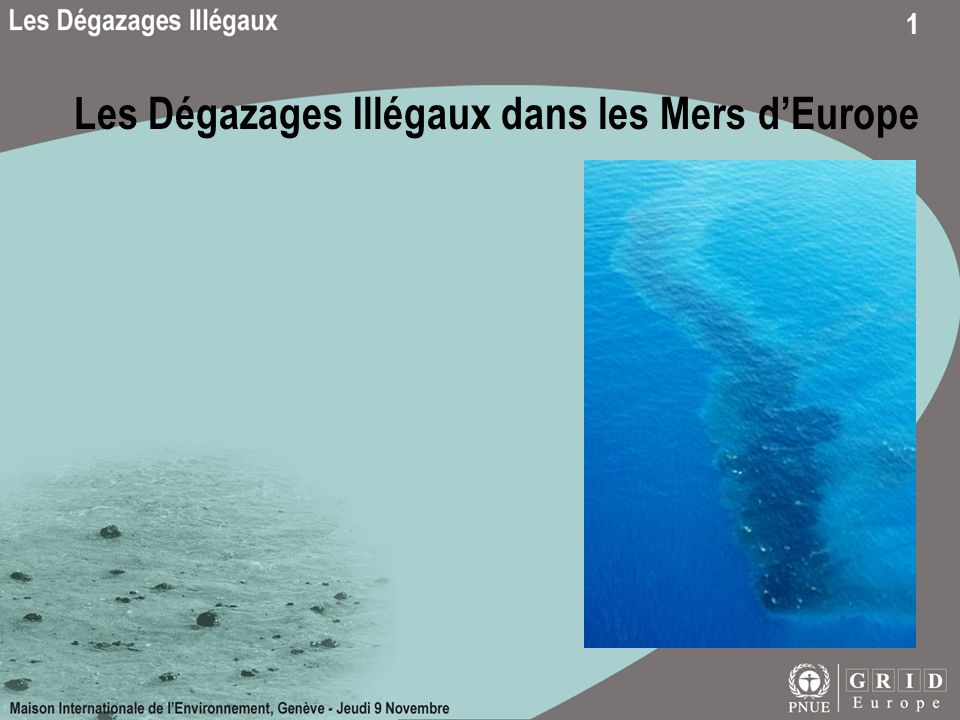 Les Dégazages Illégaux dans les Mers d'Europe