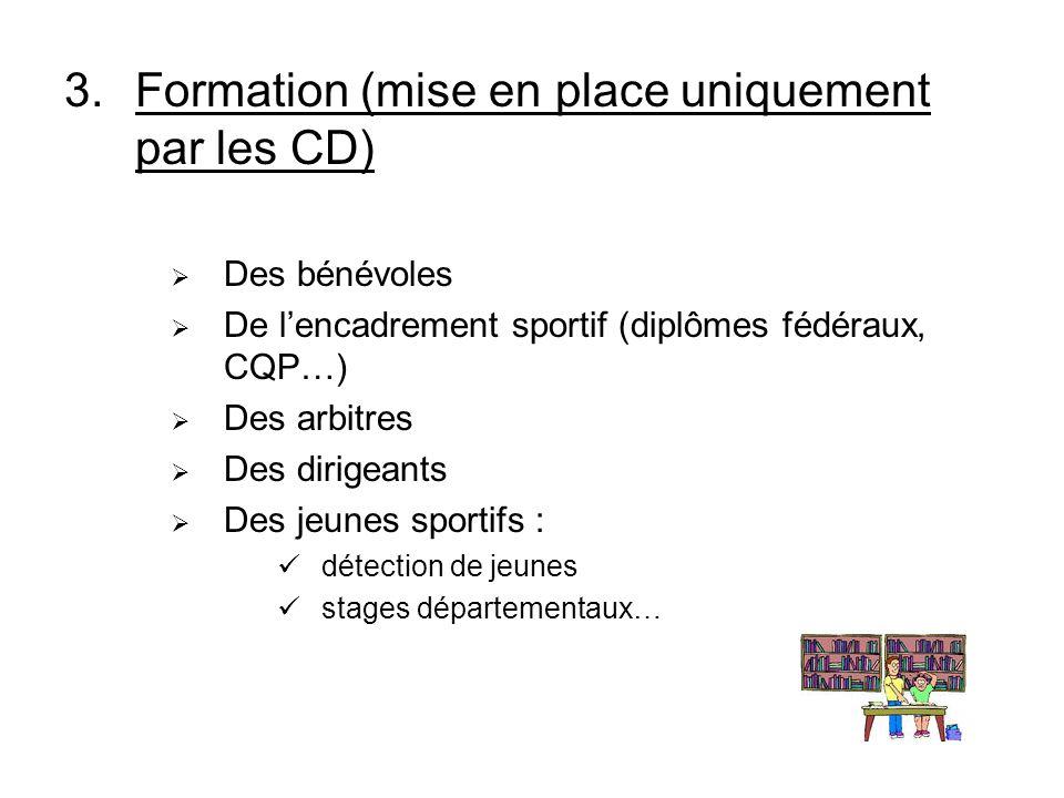 Formation (mise en place uniquement par les CD)