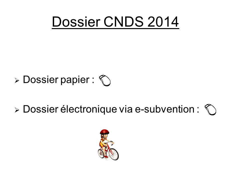 Dossier CNDS 2014 Dossier papier :
