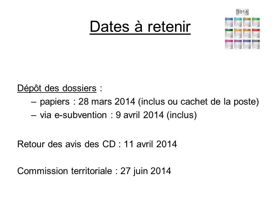 Dates à retenir Dépôt des dossiers :