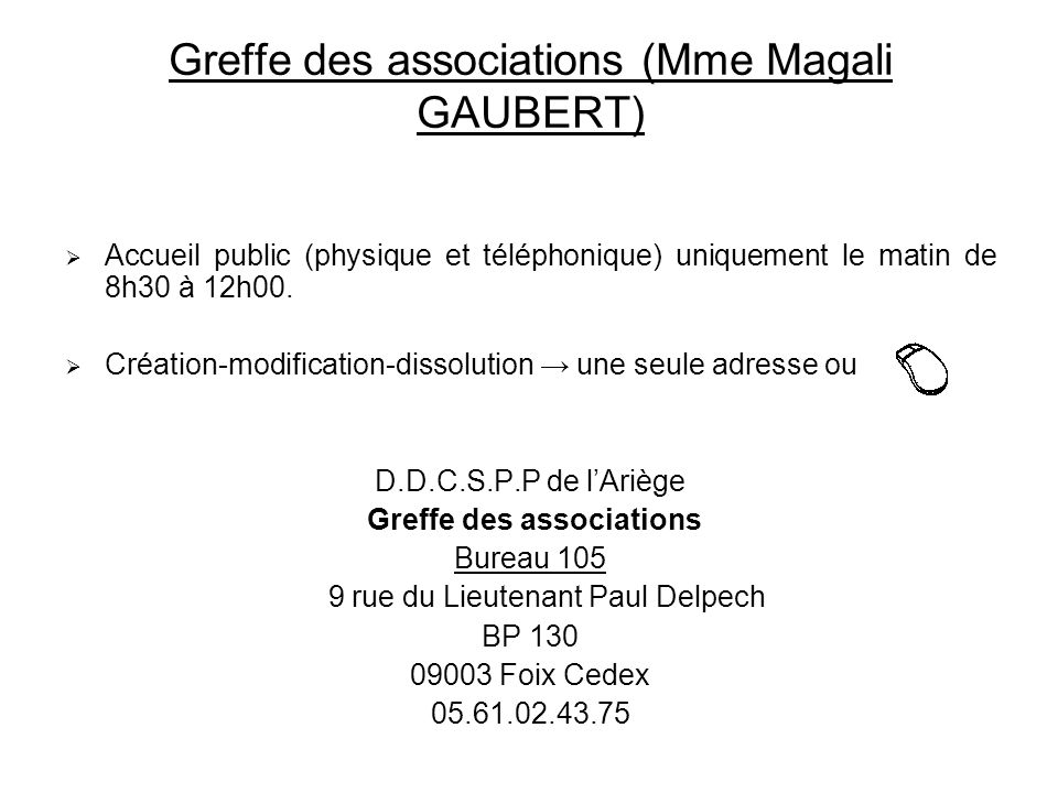 Greffe des associations (Mme Magali GAUBERT)