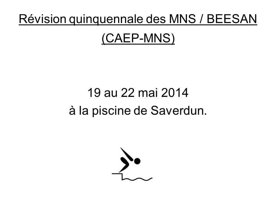 Révision quinquennale des MNS / BEESAN (CAEP-MNS)
