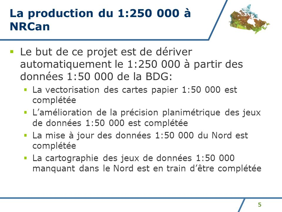 La production du 1:250 000 à NRCan