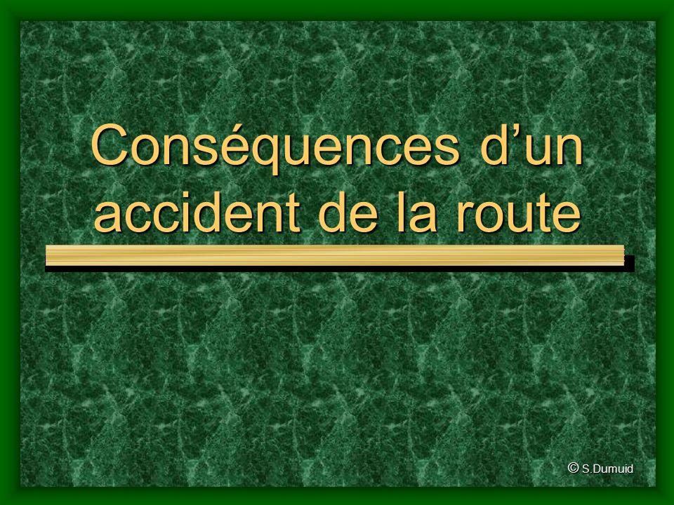 Conséquences d'un accident de la route