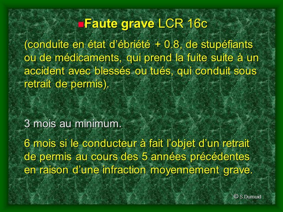 Faute grave LCR 16c