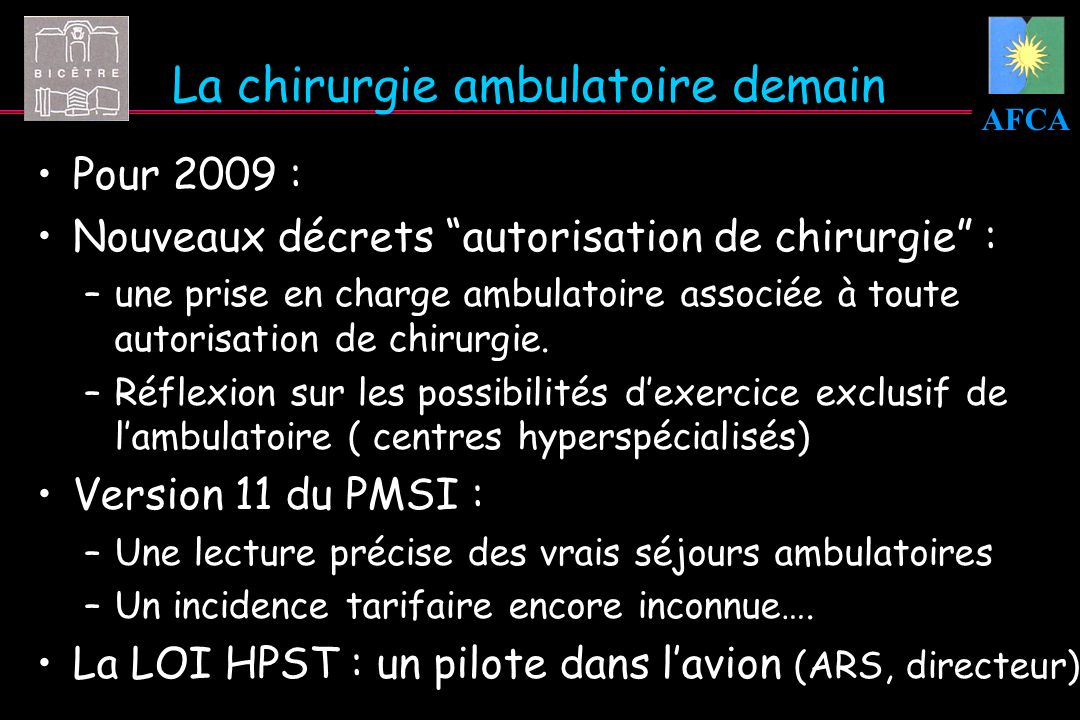 La chirurgie ambulatoire demain