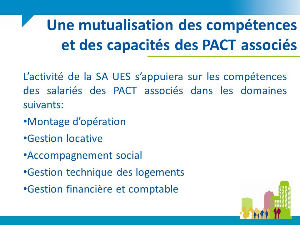 Une mutualisation des compétences et des capacités des PACT associés