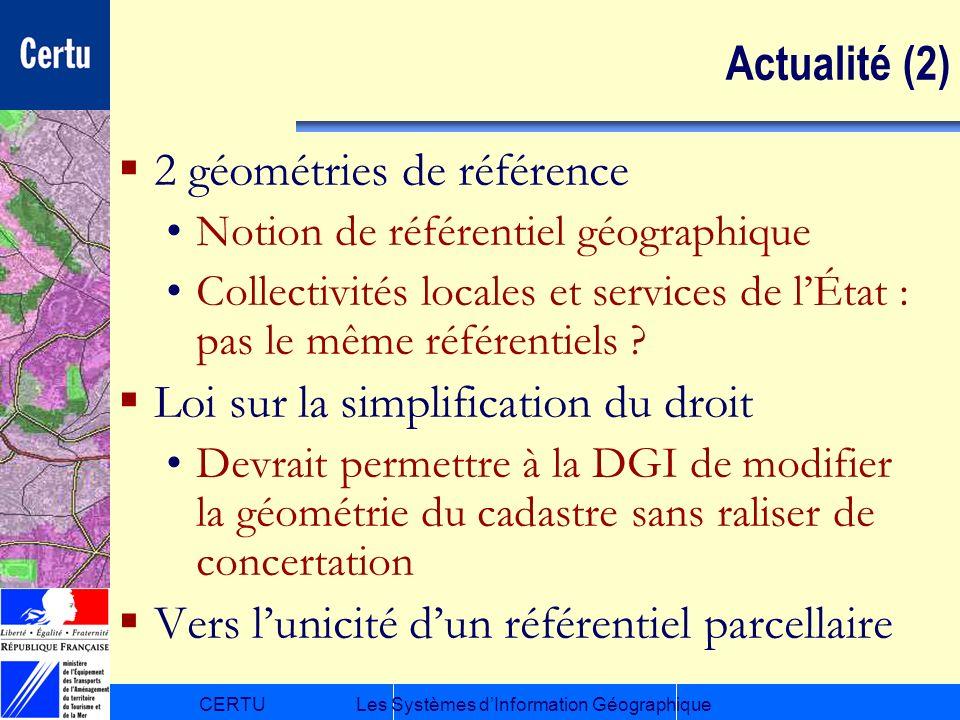 2 géométries de référence