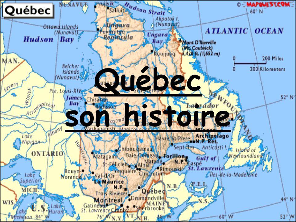Québec son histoire