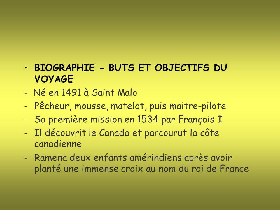 BIOGRAPHIE - BUTS ET OBJECTIFS DU VOYAGE