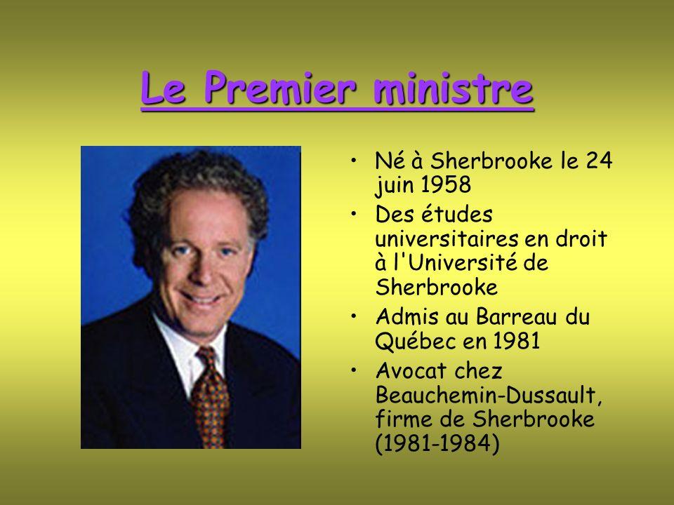 Le Premier ministre Né à Sherbrooke le 24 juin 1958