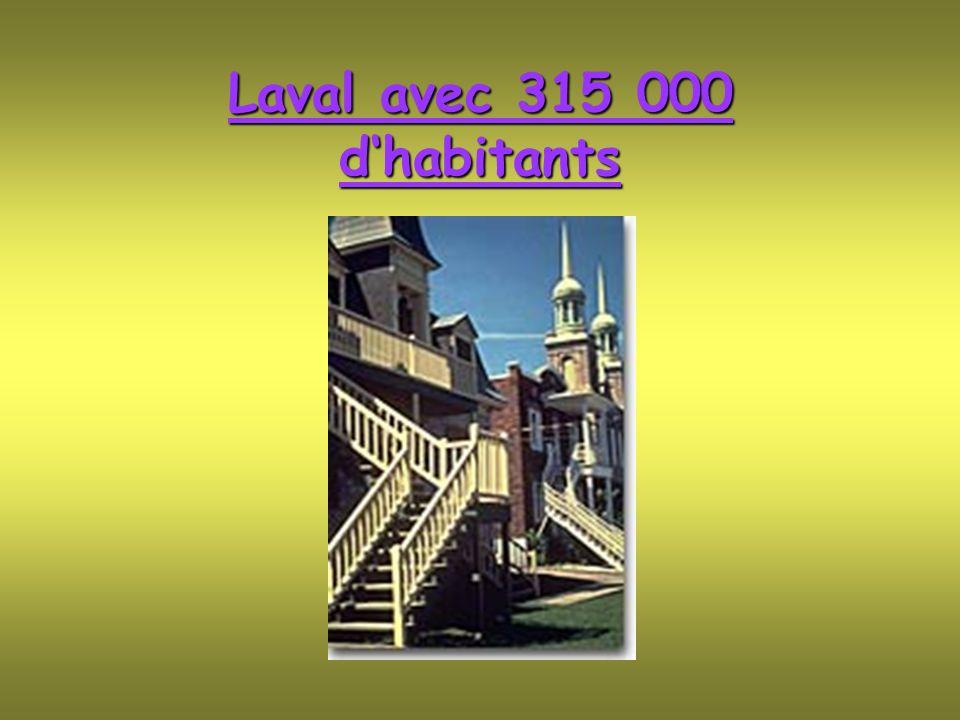 Laval avec 315 000 d'habitants