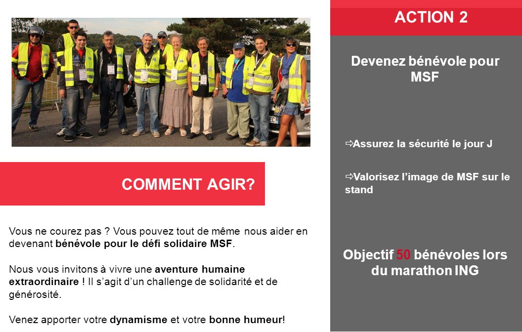 Devenez bénévole pour MSF Objectif 50 bénévoles lors du marathon ING