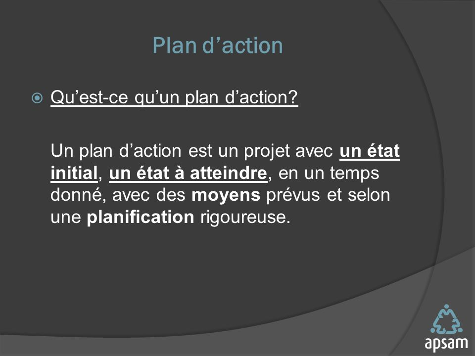 Plan d'action Qu'est-ce qu'un plan d'action