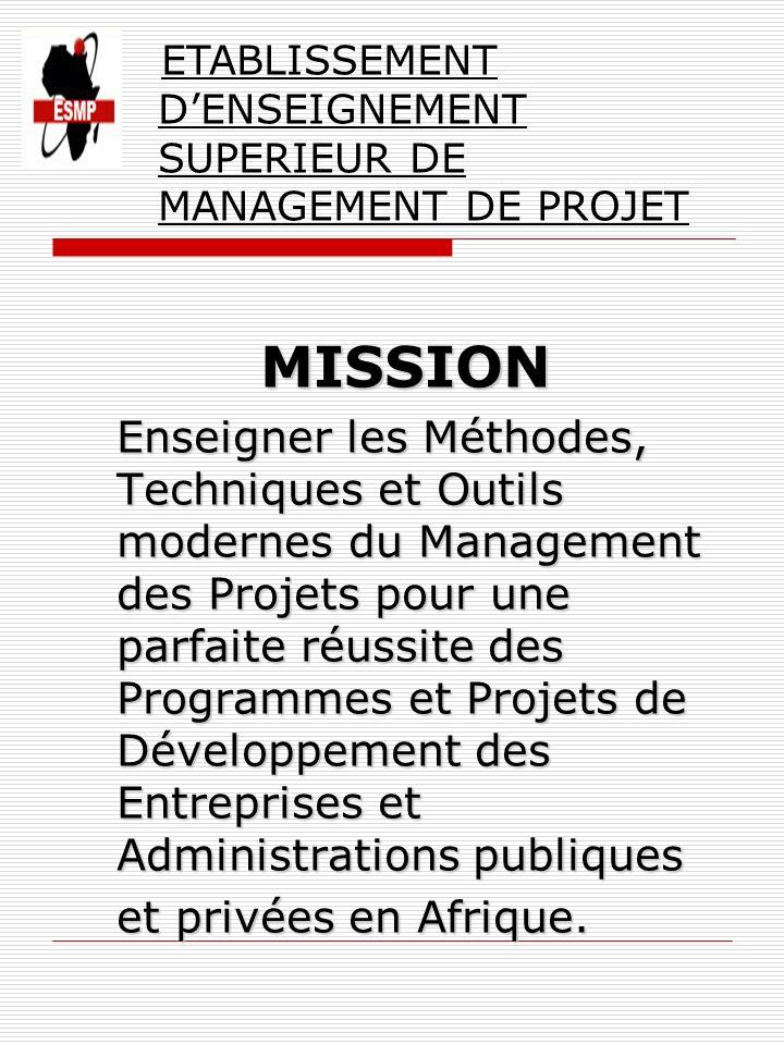 ETABLISSEMENT D'ENSEIGNEMENT SUPERIEUR DE MANAGEMENT DE PROJET