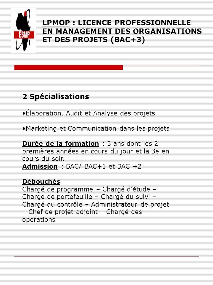 LPMOP : LICENCE PROFESSIONNELLE EN MANAGEMENT DES ORGANISATIONS ET DES PROJETS (BAC+3)