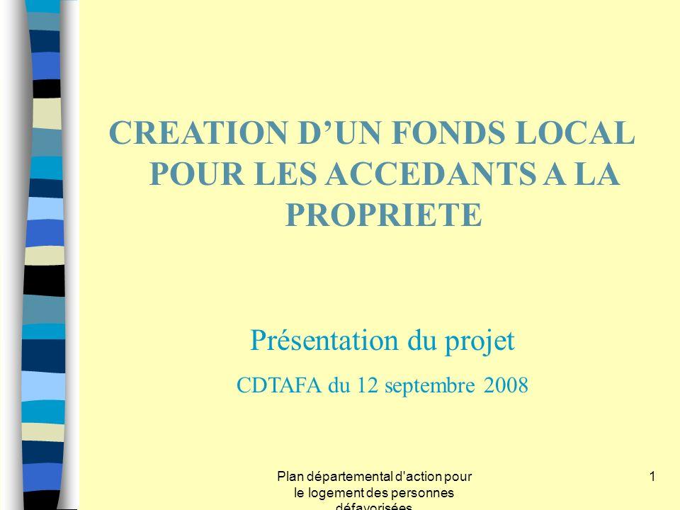 Création d un Fonds local pours les accèdants à la propriété