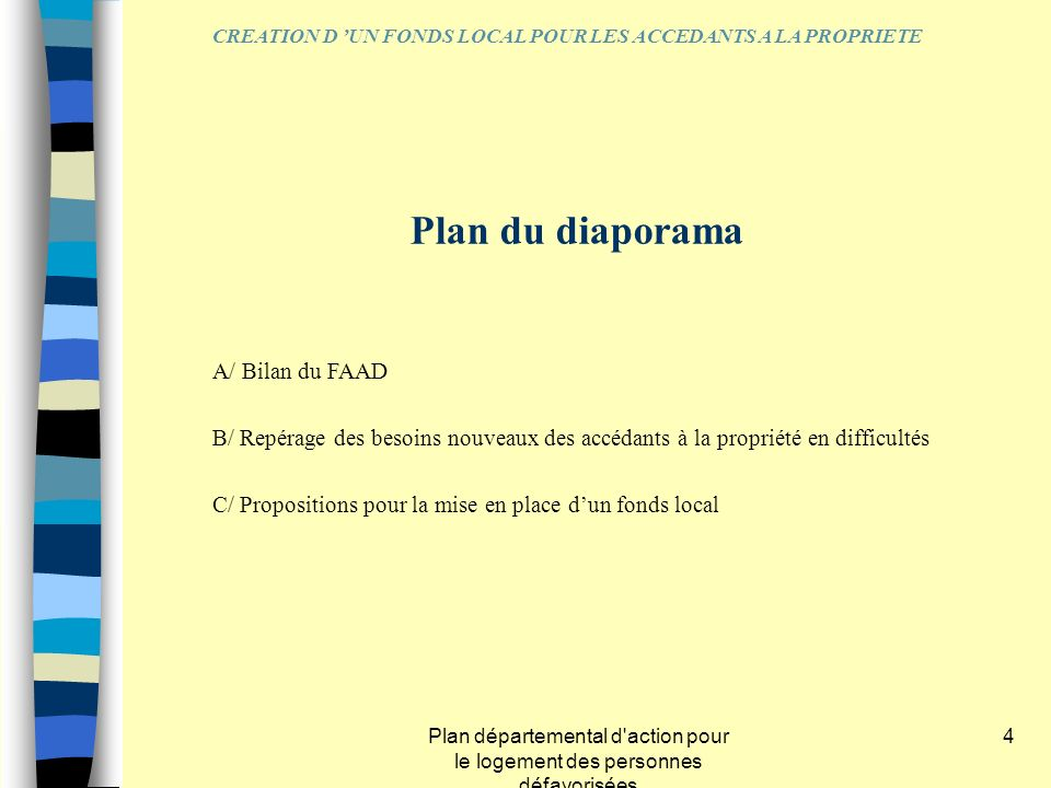 Plan du diaporama A/ Bilan du FAAD