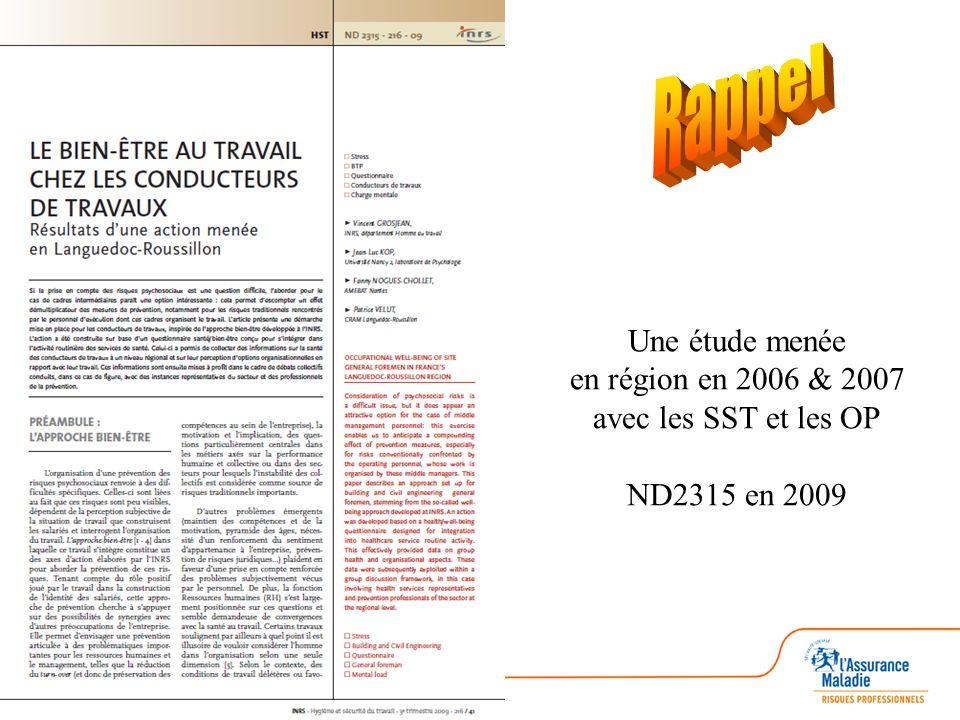 Rappel Une étude menée en région en 2006 & 2007 avec les SST et les OP